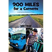 900 Miles for a Cornetto: A road trip from Winchester to Venice (English Edition)