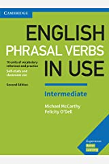 English Phrasal Verbs in Use Intermediate Book with Answers: Vocabulary Reference and Practice (Vocabulary in Use) Paperback