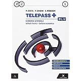 Telepass +. Ediz. blu aggiornata. Con e-book. Con espansione online. Per gli Ist. tecnici e professionali: 1