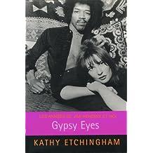 Gypsy Eyes - les années 60, Jimi Hendrix et moi