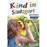 Kind in Stuttgart 2013/2014