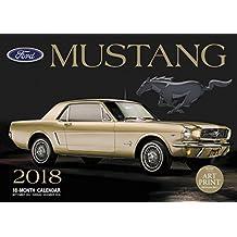 Ford Mustang 2018: 16 Month Calendar Includes September 2017 Through December 2018 (Calendars 2018)