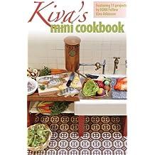 Kiva's Mini Cookbook (English Edition)
