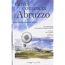 Dove comincia l'Abruzzo. Due terranauti in autobus tra saperi e gusto