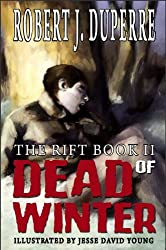 Dead Of Winter (The Rift Series Book 2) (English Edition)