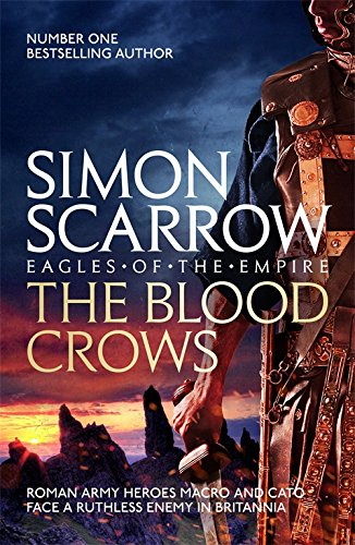 The Blood Crows (Roman Legion 12) por Simon Scarrow