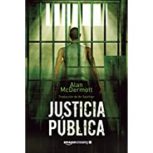 Justicia pública (Tom Gray nº 1) (Spanish Edition)