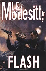 Flash by L. E. Modesitt (2004-09-24)
