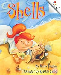 Shells (Rookie Readers: Level B (Paperback)) by Betsy Franco (2001-03-01)