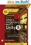 Spiele entwickeln mit Unity 5: 2D- un...