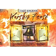 Worship Feast: Taize Songbook