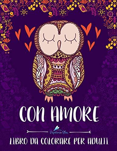 Con Amore: Libro Da Colorare Per Adult