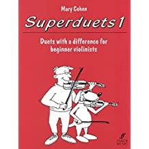 Superduets, Book 1: Duets with a Difference for Beginner Violinists: (Violin Duet)