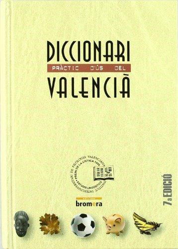 Diccionari pràctic d'ús del valencià (MATERIALS) por Ofelia Sanmartín Bono