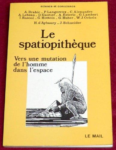 Le Spatiopithèque