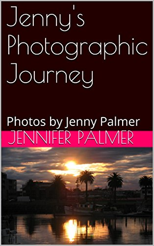 jennys-photographic-journey-photos-by-jenny-palmer-english-edition