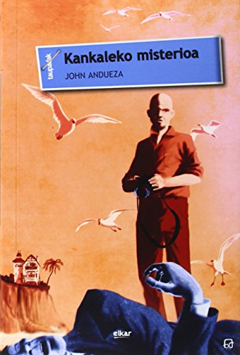 Kankaleko Misterioa por John Andueza Altuna