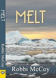 Melt by Robbi Mccoy (2013-05-14)