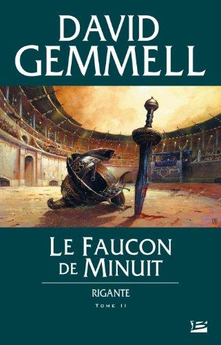 Rigante, tome 2 : Le Faucon de Minuit