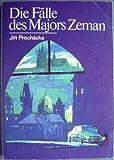 Die Fälle des Majors Zeman