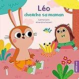 LÉO CHERCHE SA MAMAN (COLL MES P'TITS CARTONS)