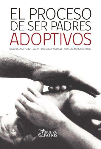 El Proceso de ser padres adoptivos