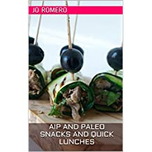 AIP and Paleo Snacks and Quick Lunches