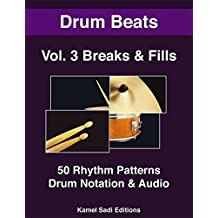 Drum Beats Vol. 3: Breaks and Fills (English Edition)