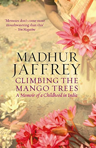 Climbing the Mango Trees: A Memoir of a Childhood in India por Madhur Jaffrey