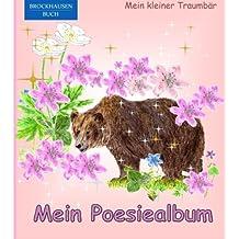 BROCKHAUSEN: Mein Poesiealbum: Mein kleiner Traumbär (Poesiealbum Grundschule)