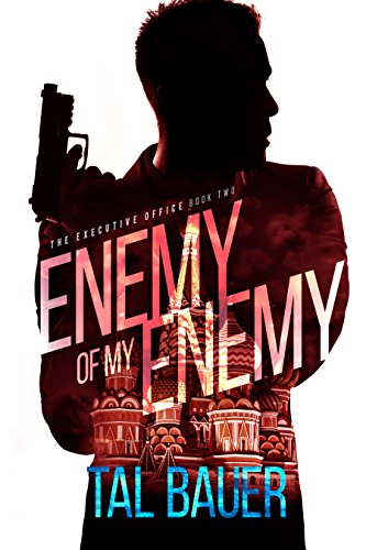 Enemy Of My Enemy: The Executive Office #2 - Special Edition (English Edition)