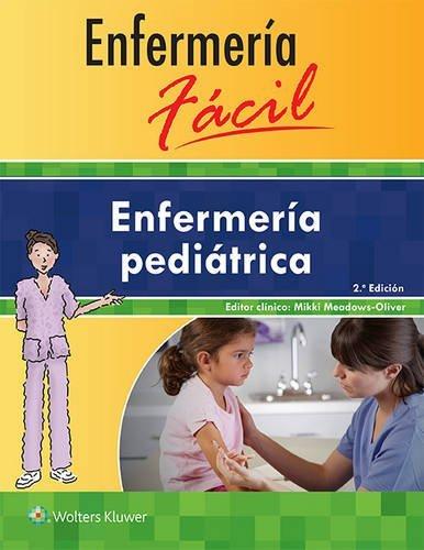 Enfermeria Facil. Enfermeria Pediatrica (Enfermeria Facil / Easy Nursing) by Lippincott Williams & Wilkins (2016-05-22)