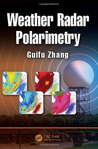 Weather Radar Polarimetry por Guifu Zhang
