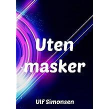 Uten masker (Norwegian Edition)