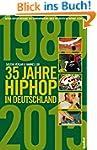 35 Jahre HipHop in Deutschland: Aktua...