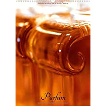 Parfum (Calendrier mural 2017 DIN A3 vertical): Parfums Guerlain (Calendrier mensuel, 14 Pages ) (Calvendo Choses)