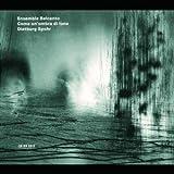 Come Un'Ombra Di Luna / Mein Blaues Klavier / Un monde abandonné des facteurs / Séraphin-Stimmen