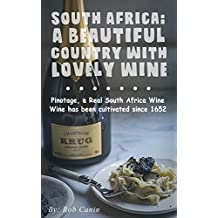 South Africa: A Beautiful Country with Lovely Wine (English Edition)