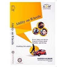 Ability On Wheels... Enabling Drivability (First Edition, 2016)