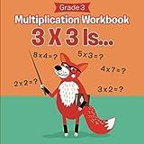 Grade 3 Multiplication Workbook: 3 X 3 Is... (Math Books)
