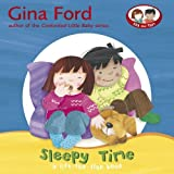 Sleepy Time: A Lift-the-Flap Book (Touch & Feel Book) by Gina Ford (2007-06-28)