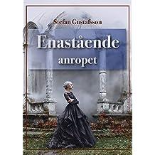 Enastående anropet (Swedish Edition)