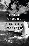 Rising Ground: A Search for the Spirit of Place