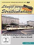 Längst vergessene Straßenbahnen: Die Schmalspurbahn in Karl-Marx-Stadt [Alemania] [DVD]