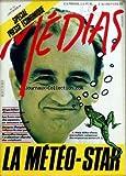 MEDIAS [No 70] du 03/02/1984 - SOMMAIRE - RUSH MEDIAS - L'ACTUALITE DE LA PRESSE DE LA PUB ET DE L'AUDIOVISUEL - ENQUETES - SIMONE VEIL EN ROUTE POUR LA PRESIDENCE - ANALYSE DES SONDAGES ET DE SON PLAN MEDIA - UN MARKETING SOLIDE - LA METEO STAR - ELLE FAIT LE SUCCES DES JOURNALISTES ET AUSSI CELUI DES CHAINES - UN GRAND SUJET - ORDINATEUR CHERCHE CREATEURS - LES NOUVELLES IMAGES SONT DESORMAIS INVENTEES PAR L'INFORMATIQUE - LE TALENT MANQUE ENCORE - LA GUERRE DU VOEU - CONCOURS INFORMEL DE CRE...