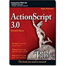 ActionScript 3.0 Bible by Roger Braunstein (2010-04-12)