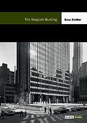 The Seagram Building: Building Blocks Series (Building Block Series) by Ezra Stoller (1999-11-01)
