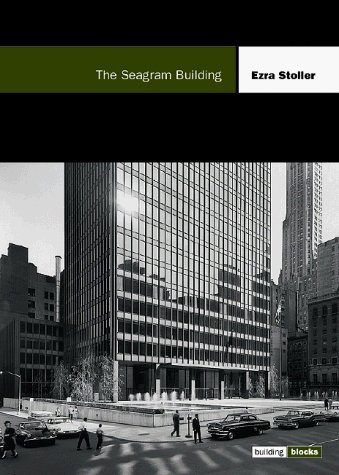 the-seagram-building-building-blocks-series-building-block-series-by-ezra-stoller-1999-11-01