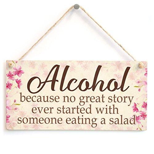 Alkohol Da keine großen Story Ever Schritte mit Jemand Essen ein Salat–Funny Freundschaft Geschenke