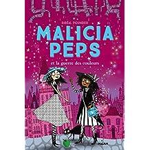 Malicia Peps , Tome 03: Malicia Peps et la guerre des couleurs